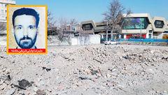 پرونده قتل برای شهرداری تهران تشکیل شد / خانه را بر سر صاحبش خراب کردند و ..! + عکس
