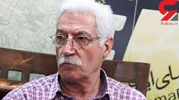 کارگردان معروف ایرانی درگذشت+عکس