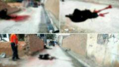 عکس جنازه خونین زن چادری وسط کوچه / مرد عصبانی چرا همسرش را در خیابان امام کشت؟